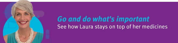 Go & Do - see how Laura stays on top of her medicines